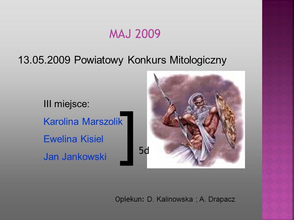 ]5d MAJ 2009 13.05.2009 Powiatowy Konkurs Mitologiczny III miejsce: